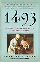 1493: Uncovering the New World Columbus Created PDF