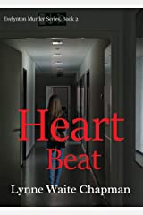 Heart Beat (Evelynton Murder Series Book 2) Kindle Edition
