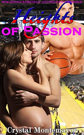 Heights of Passion : MFM Menage Basketball and Pregnancy Romance (English Edition)