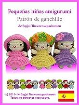 Pequeñas niñas amigurumi: Patrón de ganchillo (Lindos y Pequeños Amigurumis nº 2) (Spanish Edition)