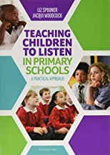 Teaching Children to Listen in Primary Schools: A practical approach