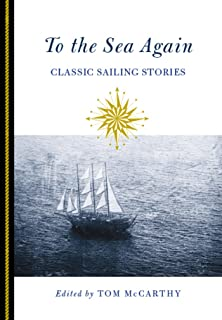 To the Sea Again: Classic Sailing Stories (English Edition)