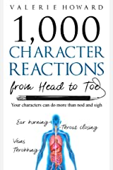 Character Reactions from Head to Toe (Indie Author Resources Book 1) Kindle Edition