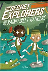 The Secret Explorers and the Rainforest Rangers Kindle Edition