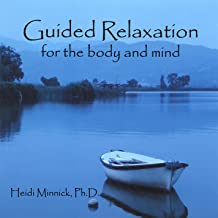 Guided Relaxation for the Body and Mind
