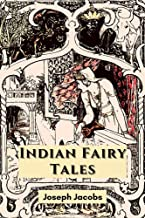 Indian Fairy Tales: With Original Illustration (English Edition)