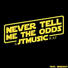 Never Tell Me the Odds (feat. NerdOut)