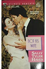 Not His Wife Mass Market Paperback