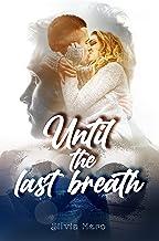 Until the last breath (Italian Edition)