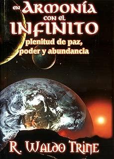 En Armonia con el Infinito o Plenitud de Paz y Abundancia (Spanish Edition)