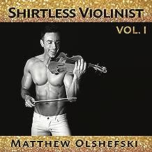 Shirtless Violinist VOL. I (Audio CD)
