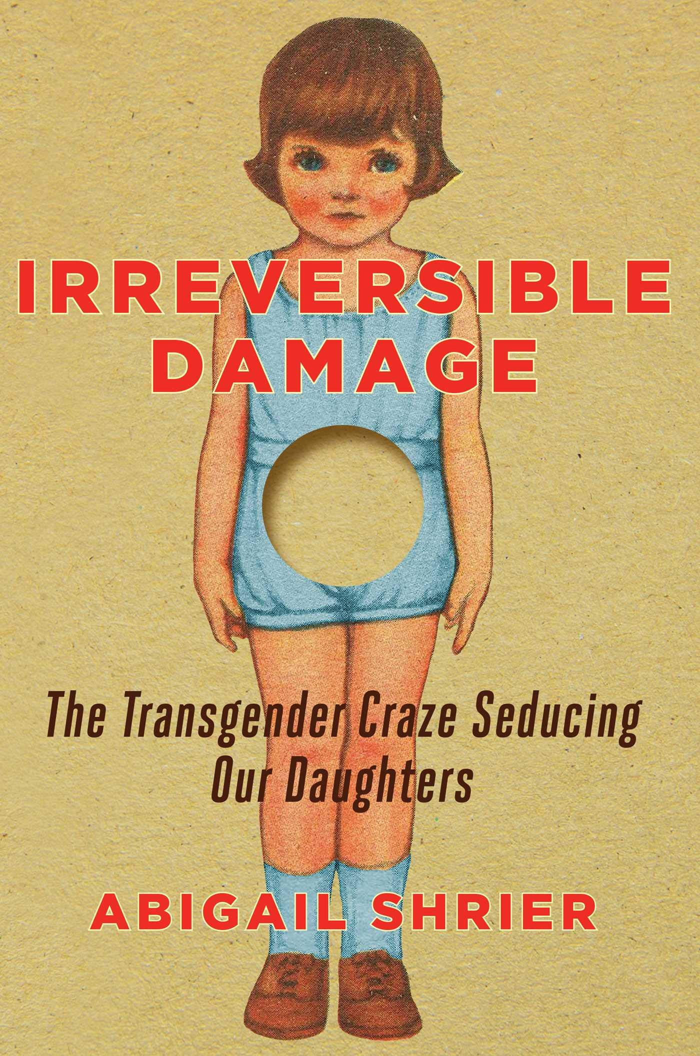 Cover image of Irreversible Damage by Abigail Shrier
