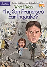 What Was the San Francisco Earthquake? (What Was?)