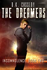 The Dreamers (Insomnolence Book 2) Kindle Edition