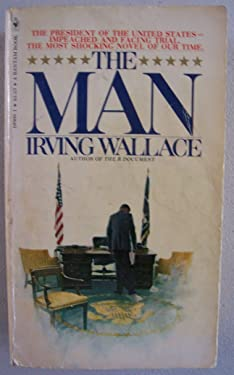 The MAN [ 6th printing, 1977 ] (the President of the United States- impeached and facing trial. The most shocking novel of our time)