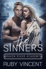 The Sinners: A Reverse Harem Bully Romance (Raven River Academy Book 2) Kindle Edition