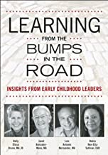 Learning from the Bumps in the Road: Insights from Early Childhood Leaders (NONE)