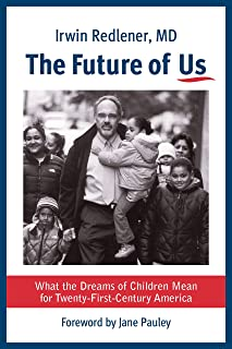 The Future of Us: What the Dreams of Children Mean for Twenty-First-Century America