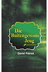 Die Buitengewone Jeug. (Afrikaans Edition) Kindle Edition