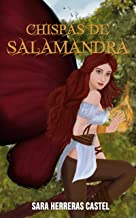 Chispas de Salamandra: Precuela (Destino de hada nº 1) (Spanish Edition)
