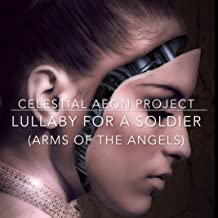 Lullaby for a Soldier (Arms of the Angels) [From