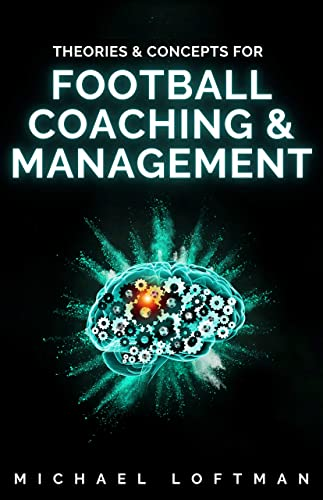 Books By Michael Loftman_theories Concepts For Football Coaching ...