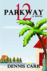 Parkway 12 Kindle Edition