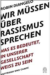 Wir mussen uber Rassismus sprechen [German] Hardcover