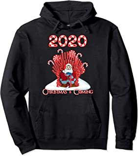 2020 Christmas Is Coming Santa Candy Canes Throne Xmas Gift Pullover Hoodie
