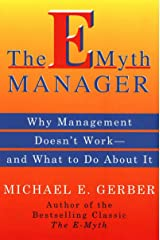 The E-Myth Manager: Leading Your Business Through Turbulent Kindle Edition