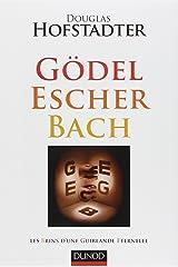 Gödel Escher Bach : Les Brins d'une Guirlande Eternelle Paperback