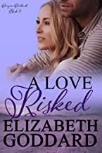 A Love Risked (Oregon Outback Book 3)