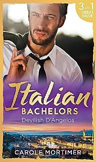 Italian Bachelors: Devilish D'angelos: A Bargain wit
