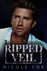 Ripped Veil: A Russian Mafia Romance (Ripped Bratva Book 1) Kindle Edition