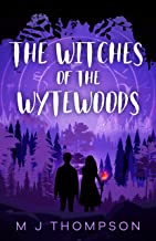 The Witches of the Wytewoods