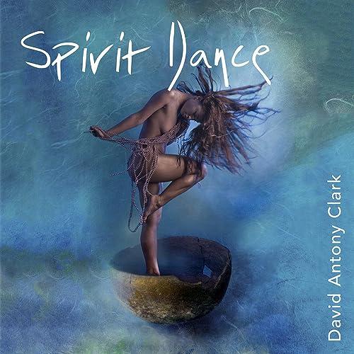 Spirit Dance - Freeing the Primal Soul
