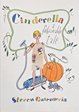 Cinderella: A Fashionable Tale