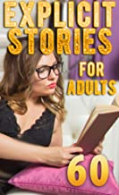 60 Explicit Stories for Adults