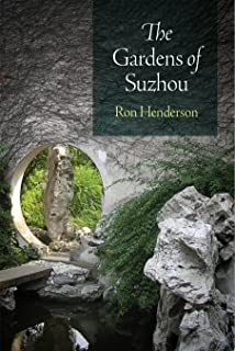 The Gardens of Suzhou