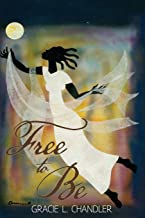 Free To Be: A Novel