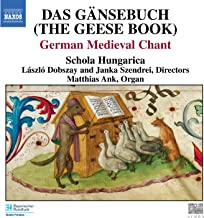 Gansebuch (Das) (The Geese Book): German Medieval Chant
