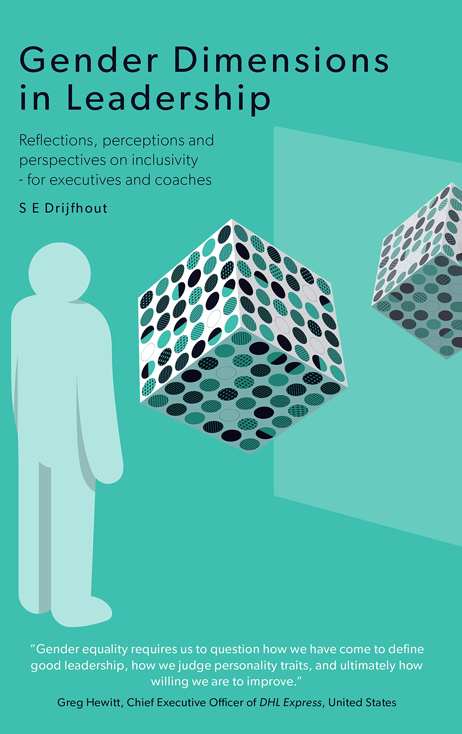 Gender Dimensions in Leadership : Reflections, perceptions and perspectives on inclusivity - for executives and coaches