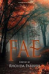 Fae (Rhonda Parrish's Magical Menageries Book 1) Kindle Edition