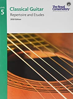 G5R05 - Classical Guitar Repertoire and Etudes - The Royal Conservatory 2018 - Level 5