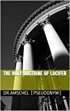 THE HOLY DOCTRINE OF LUCIFER
