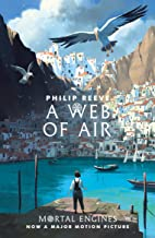A Web of Air (Fever Crumb Triology Book 2) (English Edition)