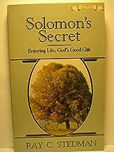 Solomon's Secret: Enjoying Life, God's Good Gift (Authentic Christianity)