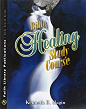 Bible Healing Study Course