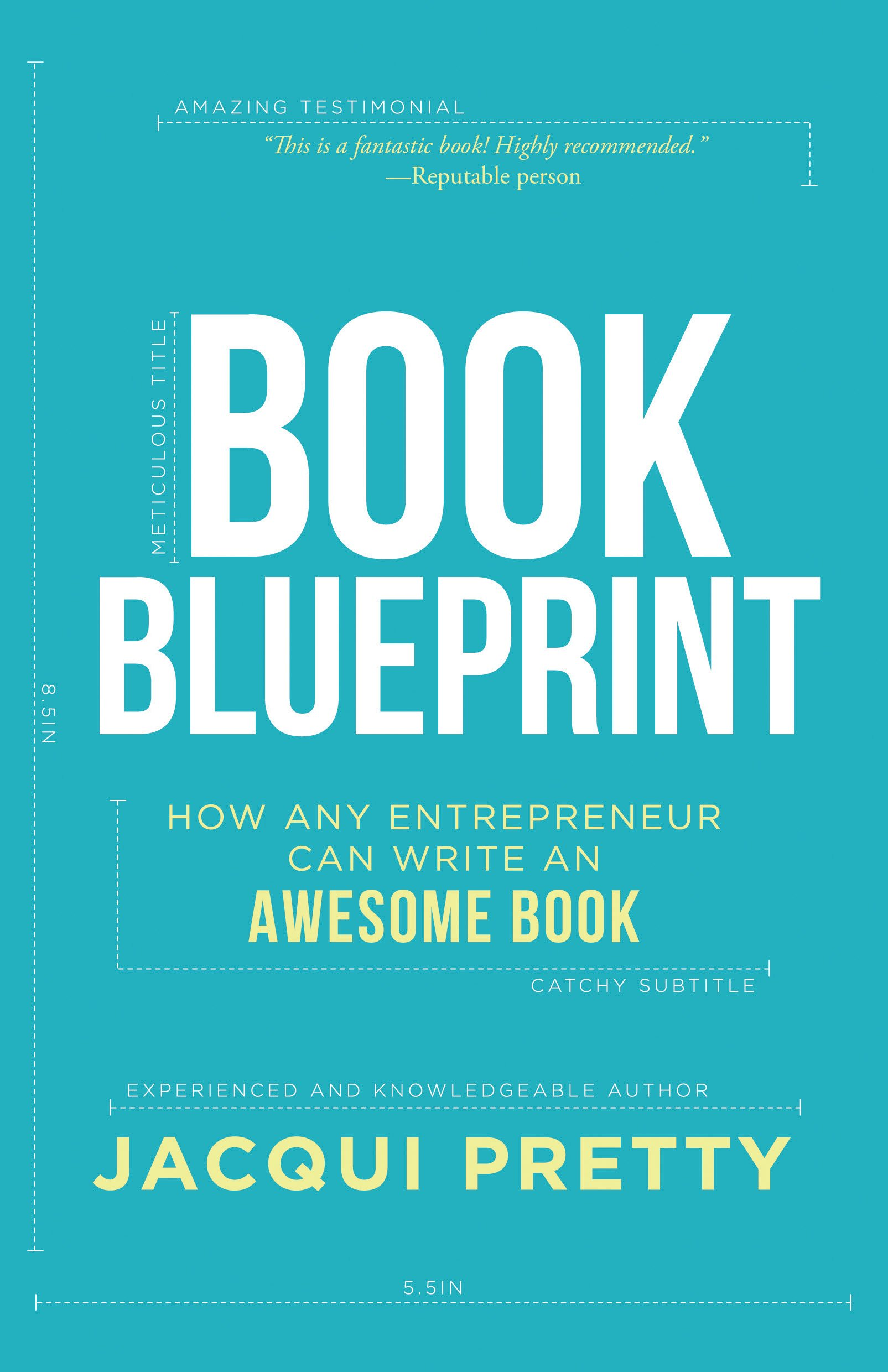 Book Blueprint: How Any Entrepreneur Can Write an Awesome Book