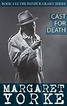Cast for Death (Patrick Grant Series Book 5)